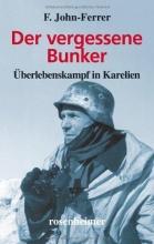 John-Ferrer, F. Der vergessene Bunker