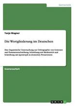 Tanja Wagner Die Wortgliederung Im Deutschen