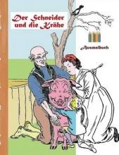 Luisa Rose Der Schneider Und Die Krahe (Ausmalbuch)