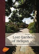 Smit, Tim Lost Gardens of Heligan