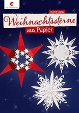 Moras, Ingrid Weihnachtssterne aus Papier