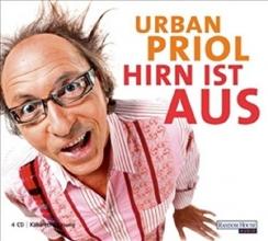 Priol, Urban Hirn ist aus