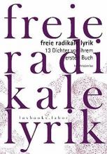 Ames, Konstantin Freie Radikale Lyrik. 13 Dichter vor ihrem ersten Buch