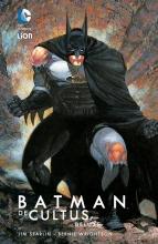 Starlin,,Jim/ Wrightson,,Bernie Batman Hc01. de Cultus Deluxe