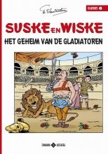 Willy  Vandersteen Suske en Wiske Classics 01 Het geheim van de gladiatoren