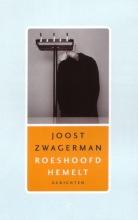 Joost  Zwagerman Roeshoofd hemelt