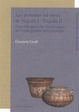 Gwenola Graff , Les peintures sur vases de Nagada I - Nagada II
