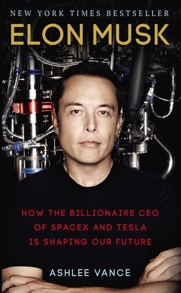 Vance, Ashlee,Elon Musk