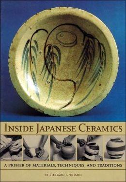 Richard L. Wilson,Inside Japanese Ceramics