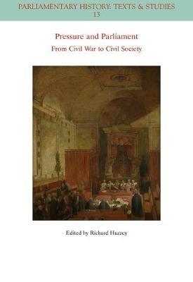 Richard Huzzey,Pressure and Parliament