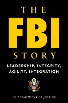 U.S. Department of Justice,The FBI Story