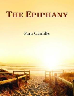 Sara Camille,The Epiphany