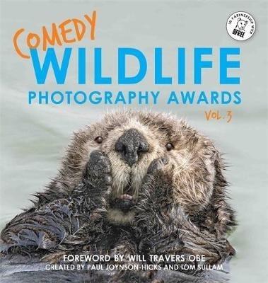 Paul Joynson-Hicks & Tom Sullam,Comedy Wildlife Photography Awards Vol. 3
