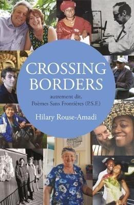 Hilary Rouse-Amadi,Crossing Borders