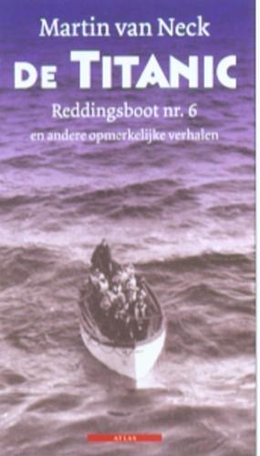 Martin van Neck,De Titanic