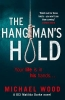 Michael Wood, The Hangman`s Hold