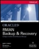 Hart, Matthew, Oracle9i RMAN Backup and Recovery