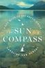Caroline Van Hemert, The Sun Is a Compass