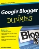 Gunelius, Susan, Google Blogger For Dummies