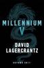 Lagercrantz David, Millennium V
