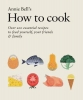 Annie Bell, How to Cook