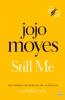 Moyes Jojo, Still Me