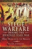 Hoskins, Peter, Siege Warfare during the Hundred Years War