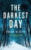Nesser Hakan, Darkest Day