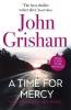 Grisham John, A Time for Mercy