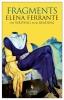 <b>Elena Ferrante</b>,Fragments