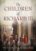 Hammond, Peter, Children of Richard III