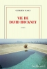 Catherine  Cusset, Vie de David Hockney