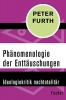 Furth, Peter, Ph?nomenologie der Entt?uschungen