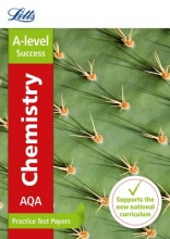 Letts A-Level AQA A-level Chemistry Practice Test Papers