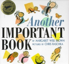 Brown, Margaret Wise Another Important Book