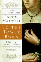 Maxwell, Robin To the Tower Born