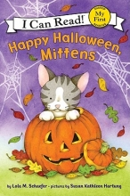 Schaefer, Lola M. Happy Halloween, Mittens