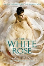 Ewing, Amy The White Rose