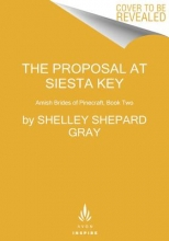 Gray, Shelley Shepard The Proposal at Siesta Key