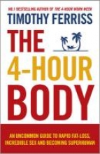Timothy (Author) Ferriss The 4-Hour Body