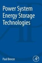 Breeze, Paul Power System Energy Storage Technologies