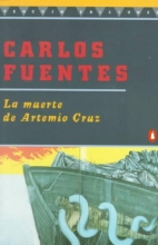 Fuentes, Carlos La Muerte De Artemio Cruz the Death of Artemio Cruz