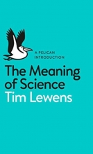 Tim Lewens The Meaning of Science