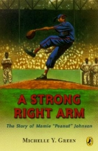 Green, Michelle Y. A Strong Right Arm