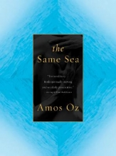 Oz, Amos The Same Sea
