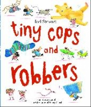 Stewart, Joel Tiny Cops and Robbers
