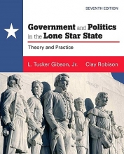 Gibson, L. Tucker, Jr. Government and Politics in the Lone Star State