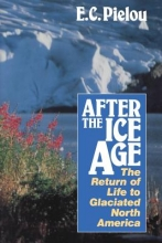 E. C. Pielou After the Ice Age