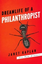 Kaplan, Janet Dreamlife of a Philanthropist