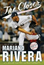Rivera, Mariano The Closer